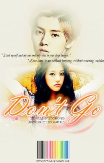 Don't Go [EXO Luhan]