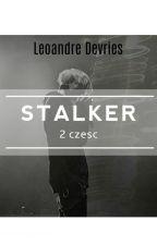 Stalker 2 || L.D  by Przegiendzioch