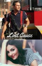Lost Cause- A One Chicago fanfiction by ChloeOgrady1