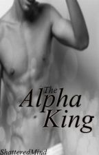 The Alpha King by ShatteredMind
