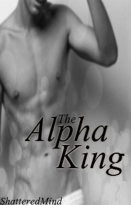 The Alpha King