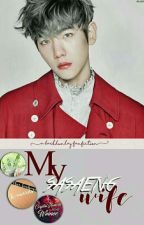 My Sasaeng Wife (Exo- Baekhyun fanfic) [Completed] by baekhunlay