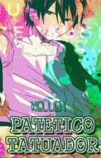 Patético tatuador (Lawless x Licht) by KellenHakuen