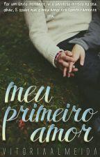 Meu Primeiro Amor  by euVic_