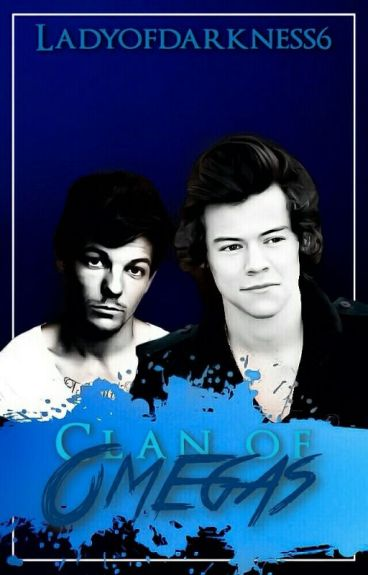 Clan of Omegas | Larry Stylinson | A/B/O | M-Preg