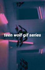 TEEN WOLF | GIF SERIES by _riverdale_
