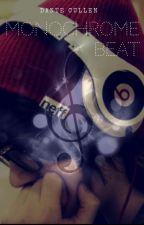 Monochrome beat (boyxboy)✔ by XPerfectDistraction