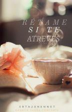 Rétame si te atreves. (Concurso de retos) © [Abierto] by Srta20Hennet
