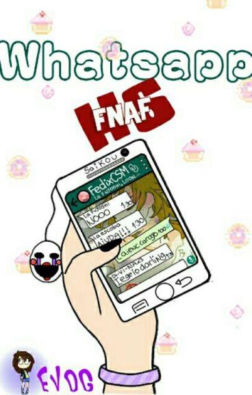Whatsapp #FNAFHS