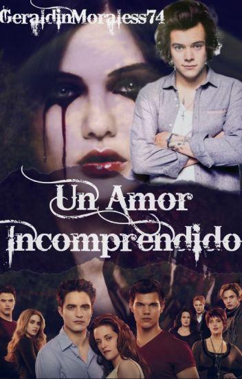 Un Amor Incomprendido (2T La Gemela De Bella)
