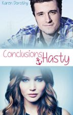 Conclusions Hasty by karen_dorothy