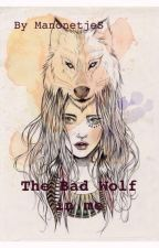The Bad Wolf In Me by Manonfs