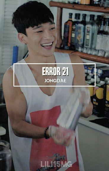 Error 21 | Chen