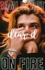 dear d by TamiIsNotOnFire