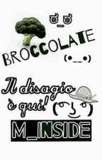 Broccolate (Il Disagio È Qui!) by M_Inside