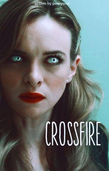 Crossfire ; [SPN ft TEEN WOLF]