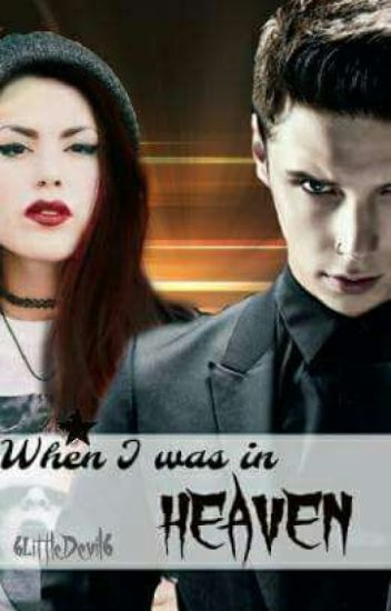 When I was in heaven // Andy Biersack [ZAKOŃCZONE]