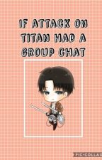 If attack on Titan had a group chat {Finished} by Gogo_246