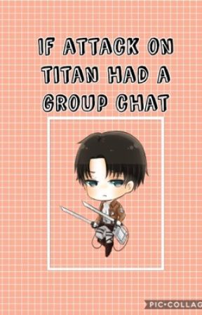 If attack on Titan had a group chat by anime_246