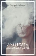 Amnesia | #wattys2017 by aboutjune