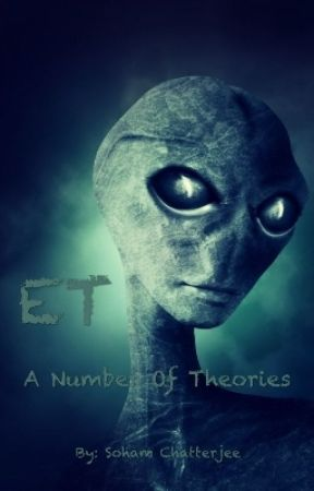 """ET: A Number Of Theories On """"Their"""" Existence  by PhenomenalStrider"""