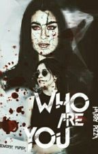 Who are you || Camren  by Harry_pizza