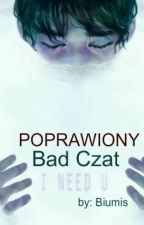 Bad Czat.  WERSJA 2.0 by Biumis