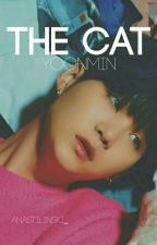 The Cat || Yoonmin (HIATUS) by AnaStilinski_