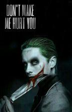 Don't Make Me Hurt You ||| Harley Quinn & Joker by elievee