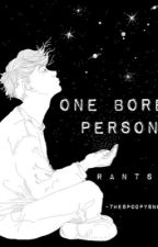 one bored person by -starboyyy