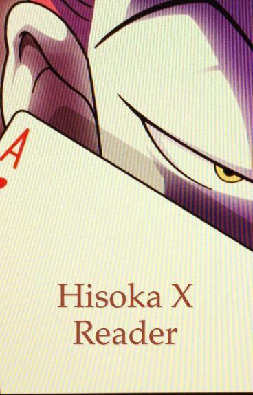 Hisoka X Reader