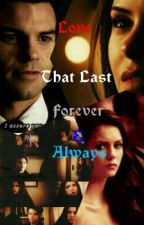 love that last forever and always  by JacintaKenny