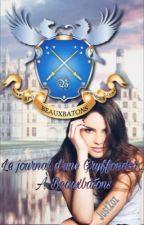 Le journal d'une Gryffondor à Beauxbatons by HepAon