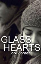 Glass Hearts by oblivionreb
