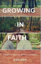 Growing in Faith. by sayantika13101995