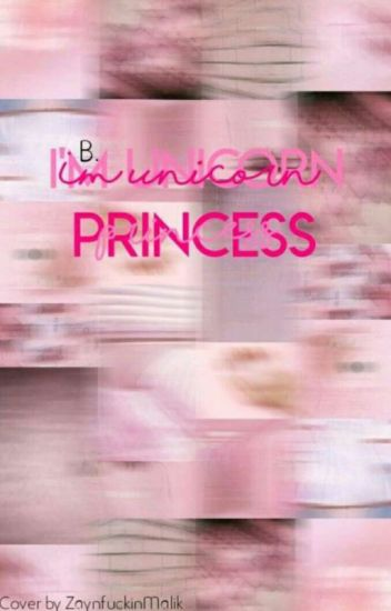 I'm Unicorn Princess   B.