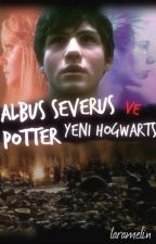 Albus Severus Potter ve Yeni Hogwarts ϟ by hemmellow