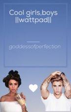 cool girls,boys(düzenleyeceğim okumayın) by btsorbtob