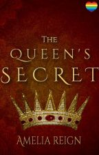 The Queen's Secret | ✓ by AmeliaReign
