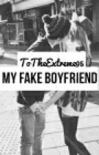 My Fake Boyfriend  by _Pink_1319_