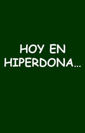 HOY EN HIPERDONA... by CarlosFelipeMartell