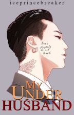My Under Hubby (COMPLETED) by rlkkmmnstr