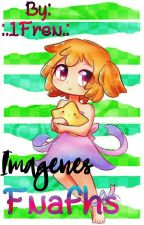 Imagenes Fnafhs by -ImFrency-