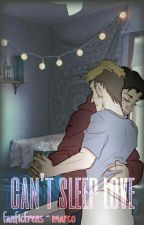 can't sleep love ♡ jeanmarco by fanficfrens