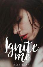 Ignite Me by zoellamay
