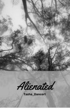 Alienated by tasha_dancer1