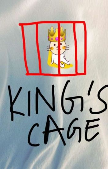 King's Cage- A Fabulous Fanfiction
