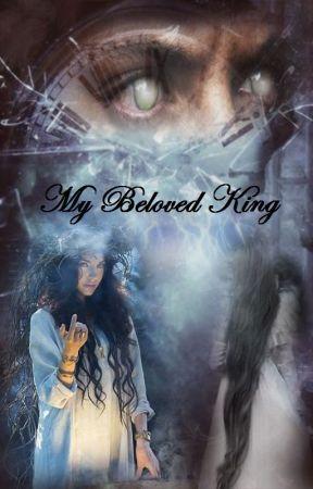 My Beloved King |  ملكي العزيز by emmadream15