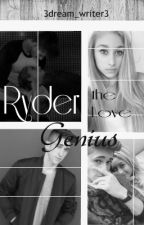 Ryder the Love Genius (Protector #5) by 3dream_writer3
