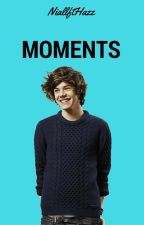 Moments || h.s by NiallftHazz